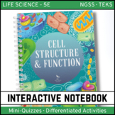 Life Science Interactive Notebook - Cells: Structure and Function