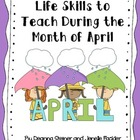 Life Skills to Teach During the Month of April