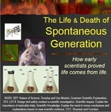 Life and Death of Spontaneous Generation