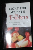 Light For My Path for Teachers: Illuminating Selections fr