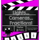 "Fractions - ""Lights, Cameras...Fractions!"""