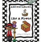 Like A Pirate- Addition and Subtraction Games