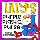 Lilly's Purple Plastic Purse  Mini Unit Literacy Centers