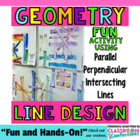 Line Design Math Activity  {Parallel, Perpendicular, and I