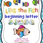 Lips the Fish: beginning letter bingo