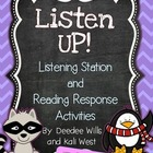 Listen UP!  Listening Station and Reading Response Unit-February