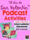 Spanish Listening: El Amor & San Valentin Podcasts (Interm