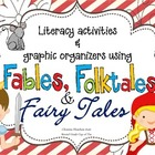 Literacy Activities & Graphic Organizers: Fables, Folktale