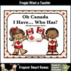 Literacy Center--Oh Canada I Have... Who Has? 100 High Fre