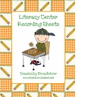 Literacy Center Recording Sheets