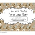 Literacy Center Year Long Plans