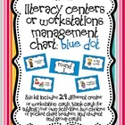 Literacy Centers or Workstations Management Chart: Blue Dot