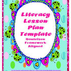 Literacy Lesson Plan Templates ~ Danielson Aligned