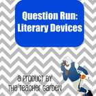 Literary Devices: Question Run Game