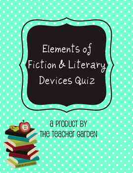 Literary Devices/Elements of Fiction Quiz