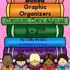 Literature Based Graphic Organizers, Aligned to Common Cor