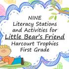 Little Bear's Friend Literacy Stations for Harcourt Trophi