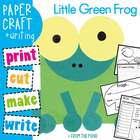 Little Green Frog Paper Craft - Teaching Kindergarten Visual Arts
