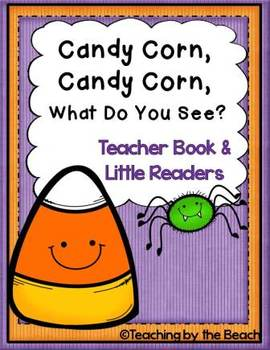 Little Reader with Teacher Book-Candy Corn, Candy Corn, What Do You See?