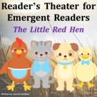 Little Red Hen Reader's Theatre for Emergent Readers