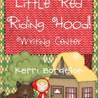 Little Red Riding Hood! Writing Center