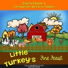 Little Turkey's Fine Feast Digital eBook & activities PK-Elem