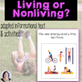 Living & Nonliving Things adapted book & activities, speci