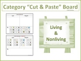 Living and Nonliving Cut and Paste Category Board