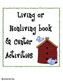 Living or Non-Living Book & Center Activities