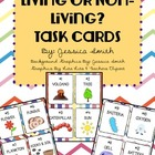 Living or Non-Living? Task Cards