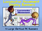 Locomotor Movement Display Banners: 9 Large Vertical PE Banners