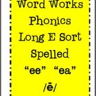 Long E Word Work Phonics Picture Word Sort - EE and EA