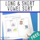 Long & Short Vowel Picture Sort - FREE PREVIEW