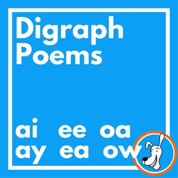Long Vowel Digraphs Poetry:  (ai, ay, ea, ee, oa, ow)