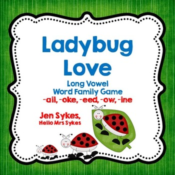 Long Vowel Word Family Game - Ladybug Love