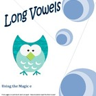 Long Vowels and the Magic E