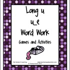 Long u Word Work Games and Activities