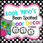 Look Who's Been Spotted (OWL) Door Decor - Editable
