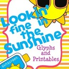 Lookin' Fine in the Sunshine {Glyph and Printables}