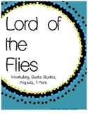 Lord of the Flies Vocabulary, Quote Studies, Projects and