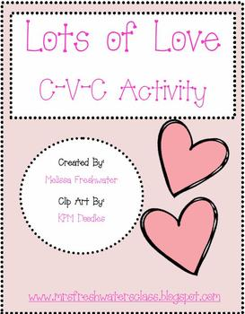 Lots of Love C-V-C Word Activity