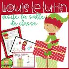 Louis le lutin visite la salle de classe: Holiday Themed M