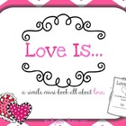 Love Is..{A Valentine's Book}