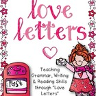 Love Letters {Grammar, Reading & Writing Skills}