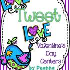 Love Tweet Love Valentine Centers Common Core Aligned