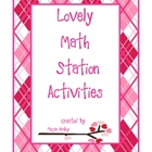Lovely Math Station Activities