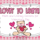 Lovin' to Learn! Math and Literacy Activities for Valentine's Day