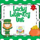 Lucky Literacy Unit