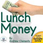 Lunch Money Novel Unit ~ Common Core Aligned!