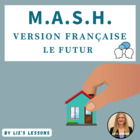 MASH in French (Future Tense Version)